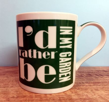 I'd Rather Be In My Garden ~ Fine China Green & White Mug